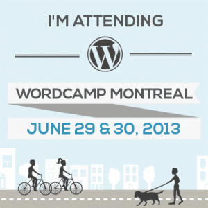 I Will Be at WordCamp Montreal 2013